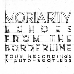 Echoes From The Borderline (live album)
